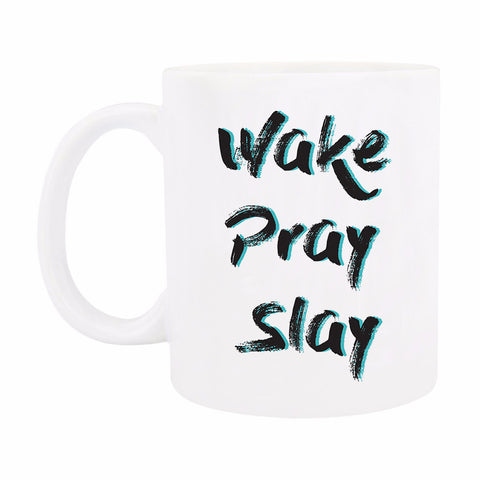 Coffee Mug - Wake Pray Slay