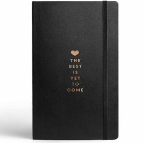 Best Is Yet To Come Journal With Elastic Band