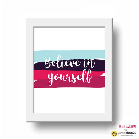 Frame - Believe in Yourself-PropShop24.com