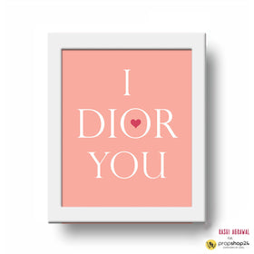 Frame - I Dior You-Home-PropShop24.com