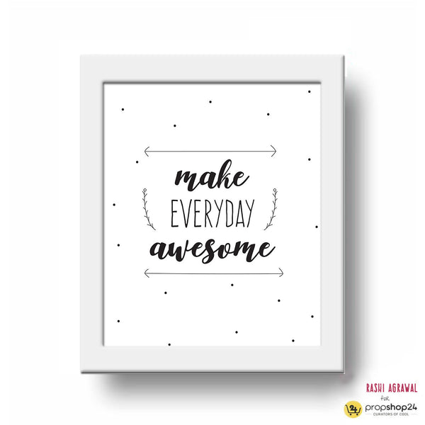 Frame - Make Everyday Awesome-Home-PropShop24.com