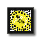 Frame - Yes You Can-HOME-PropShop24.com