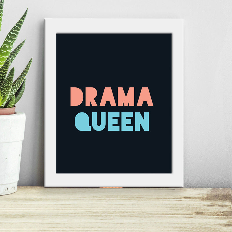 Frame - Drama Queen-HOME ACCESSORIES-PropShop24.com