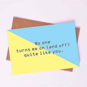 Greeting Card - You turn me On (And Off)-STATIONERY-PropShop24.com