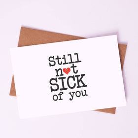 Greeting Card - Not sick of you-STATIONERY-PropShop24.com