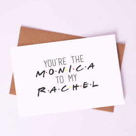 Greeting Card - Monica to my Rachel-STATIONERY-PropShop24.com