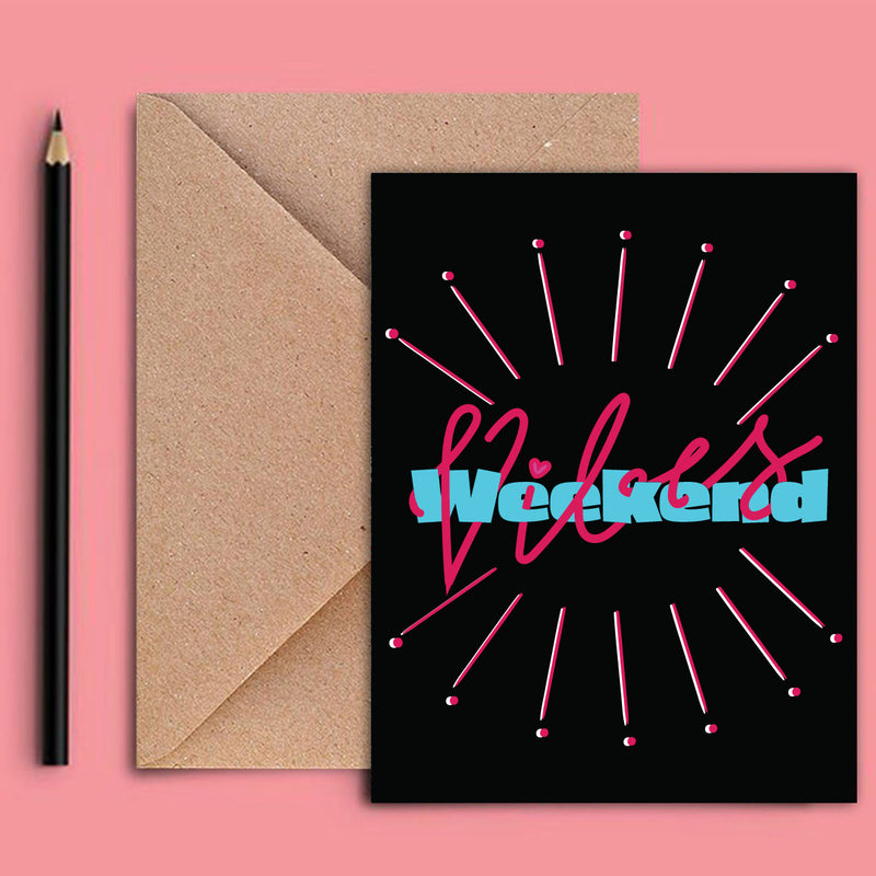 Greeting Card - Weekend Vibes-GREETING CARDS-PropShop24.com