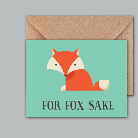 Greeting Card - For Fox Sake-Stationery-PropShop24.com