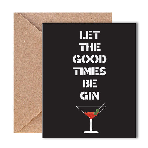 Greeting Card - Good times Begin-STATIONERY-PropShop24.com