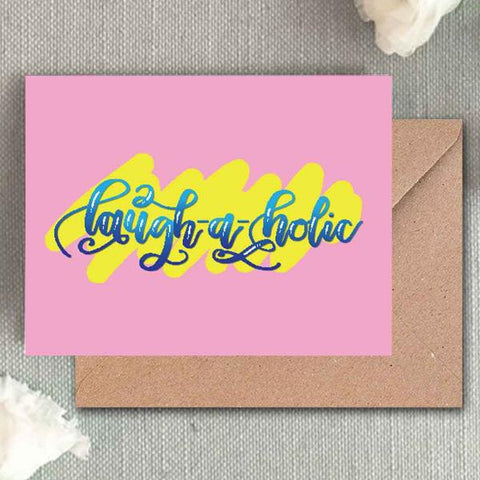 Greeting Card - Laugh-a-holic-Gifting Accessories-PropShop24.com