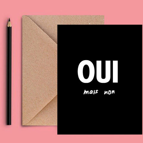 Greeting Card - Oui Mais Non-Stationery-PropShop24.com