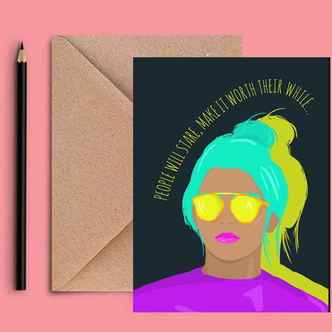 Greeting Card - People Will Stare-Stationery-PropShop24.com
