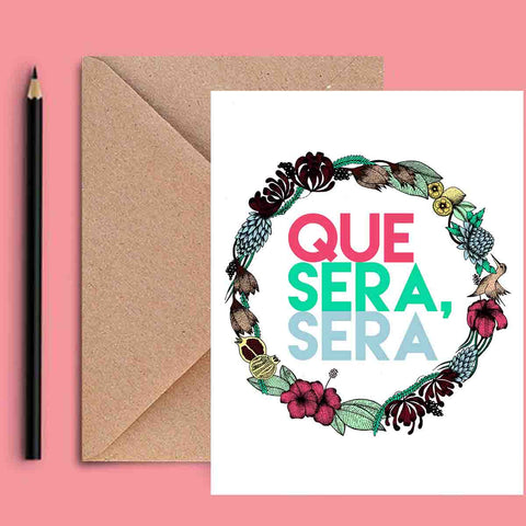 Greeting Card - Que Sera-Stationery-PropShop24.com