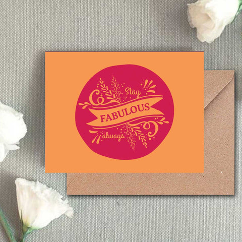 Greeting Card - Stay Fabulous Always-Stationery-PropShop24.com