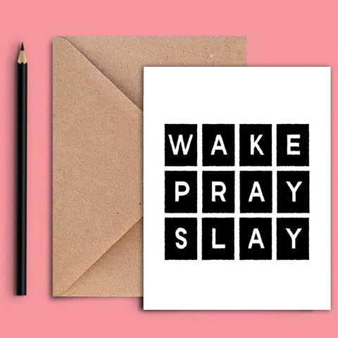 Greeting Card - Wake Pray Slay-Stationery-PropShop24.com