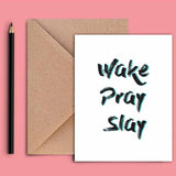 Greeting Card - Wake Pray-Stationery-PropShop24.com