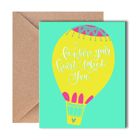 Greeting Card - Go Where Your Heart Takes You-Stationery-PropShop24.com