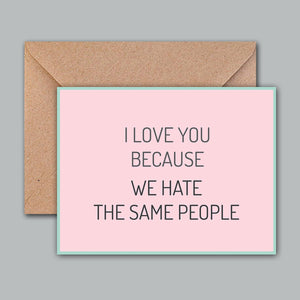Greeting Card - Hate For Same People-GREETING CARDS-PropShop24.com