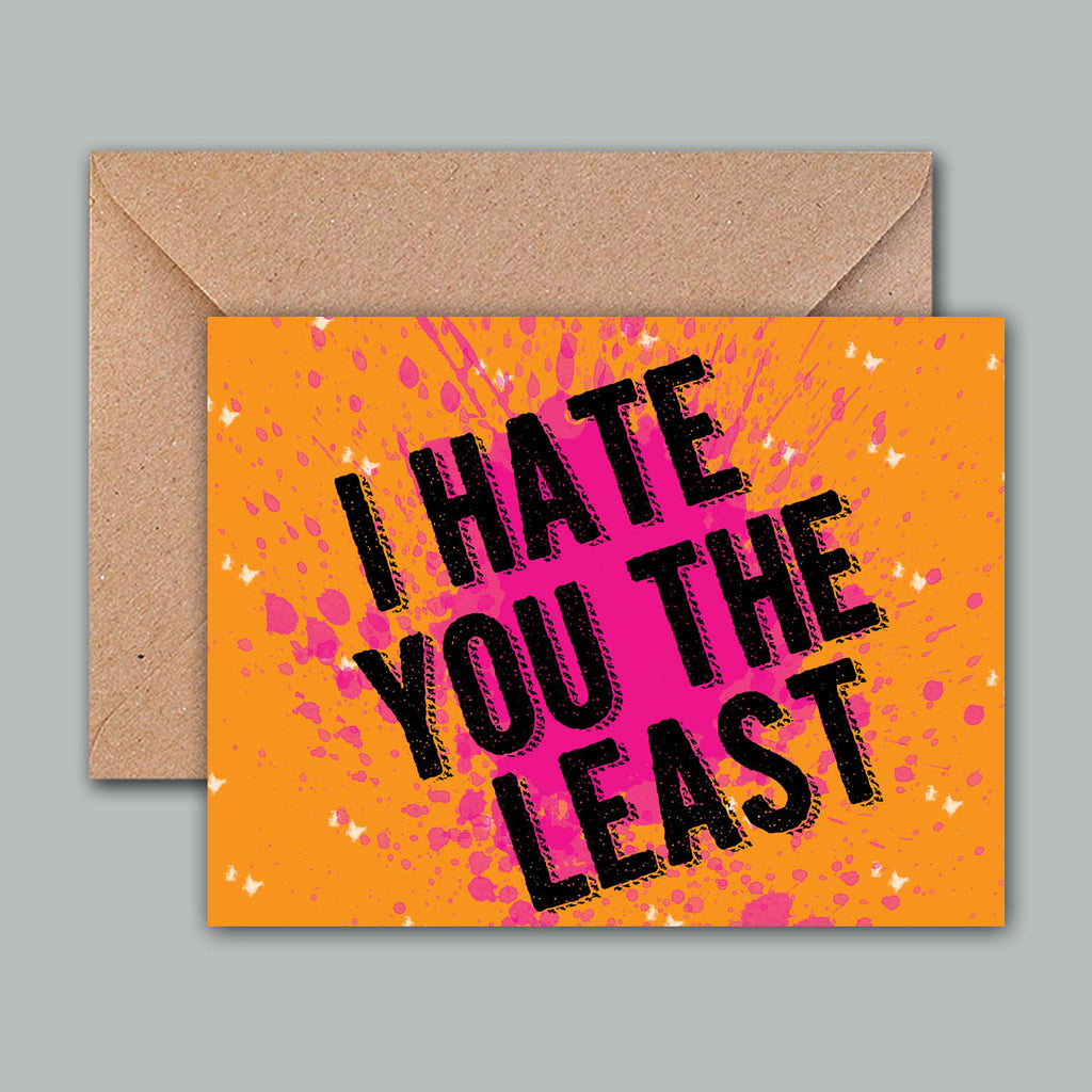 Buy Greeting Card - I hate you the least Online – PropShop24.com 024d5035785e