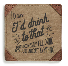 products/M-4123_Drink_to_That_Coaster.jpg