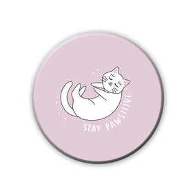 products/MAGNET_BADGE_-_STAY_PAWSITIVE.jpg