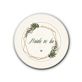 Badge/Magnet - Bride To Be-HOME-PropShop24.com