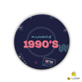 Magnet / Badge - 1990'S-Magnets + Badges-PropShop24.com