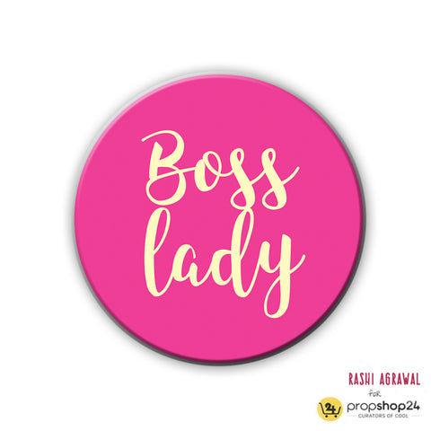 Magnet / Badge - Boss Lady