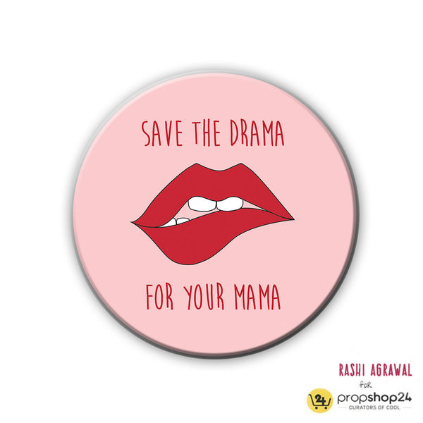 Magnet / Badge - Drama-Home-PropShop24.com