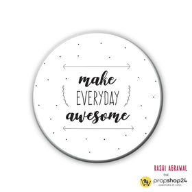 products/Magnet_-_Badge_-_Make_Everyday_Awesome.jpg