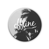 Magnet / Badge - Offline-Home-PropShop24.com