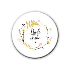Badge/Magnet - Bride Tribe-HOME-PropShop24.com