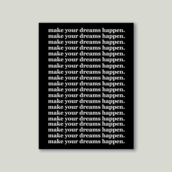 Art print - Make your dreams happen-Home-PropShop24.com