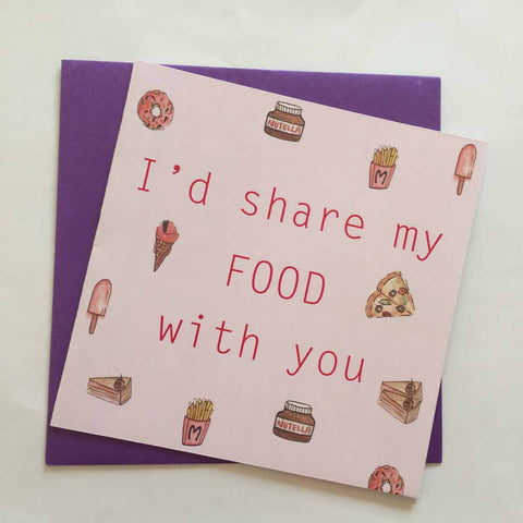 Greeting card-I'd share my food with you-STATIONERY-PropShop24.com