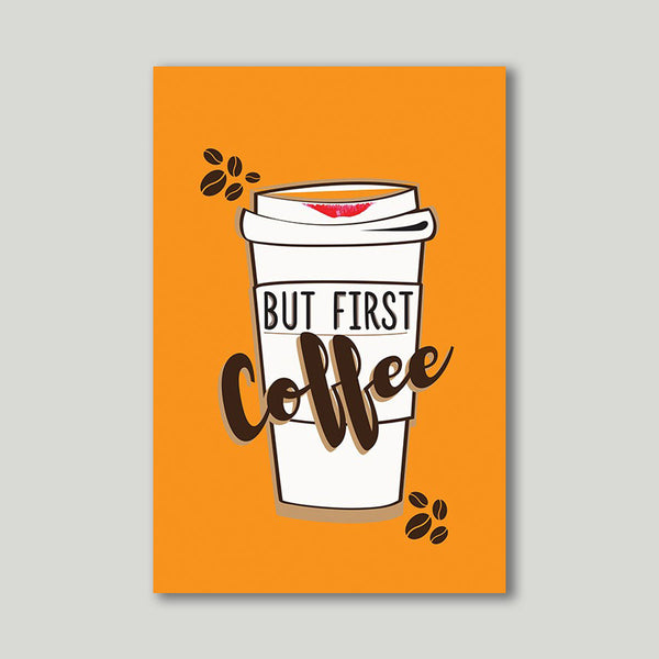Art Print - Coffee first - propshop-24 - 1