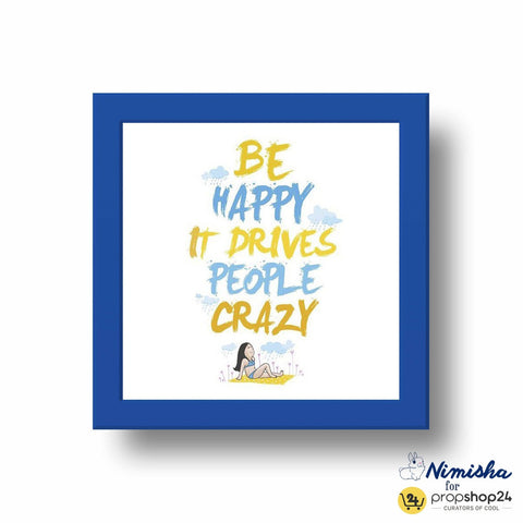 Frame - Be Happy - propshop-24