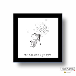 Frame - Have Faith Hold Onto Your Dreams-Home-PropShop24.com