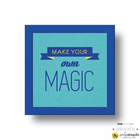 Frame - Make Your Own Magic - propshop-24