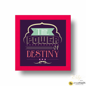 Frame - Power Of Destiny-Home-PropShop24.com