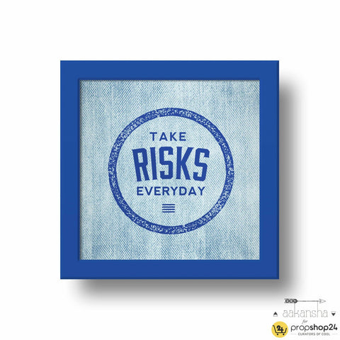 Frame - Take Risks - propshop-24