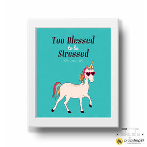 Frame - Too Blessed To Be Stressed-HOME ACCESSORIES-PropShop24.com