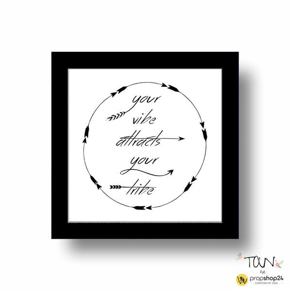 Frame - Your Vibe Attracts Your Tribe-HOME ACCESSORIES-PropShop24.com