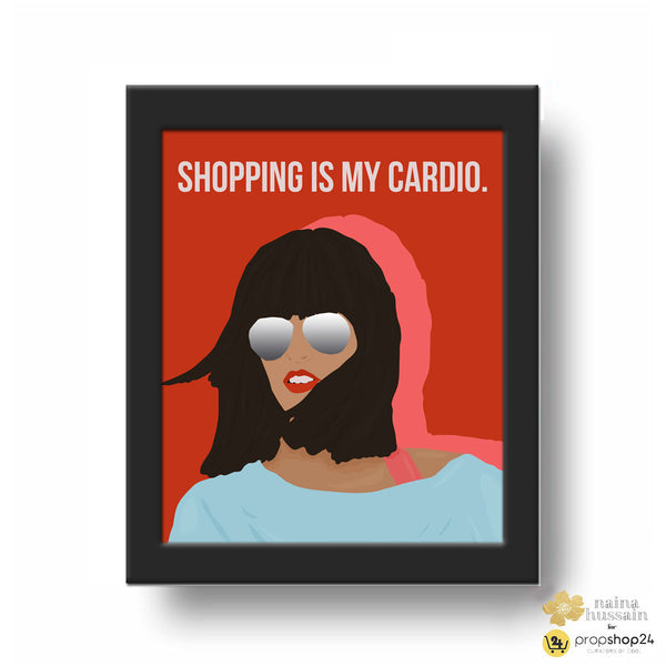 Frame - Shopping is my cardio - propshop-24