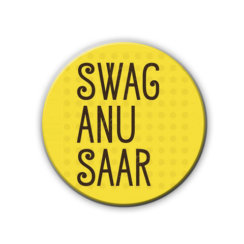 Magnet / Badge - Swag Anusar-Home-PropShop24.com