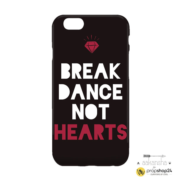 Break Dance Not Hearts Phone Case-Gadgets-PropShop24.com