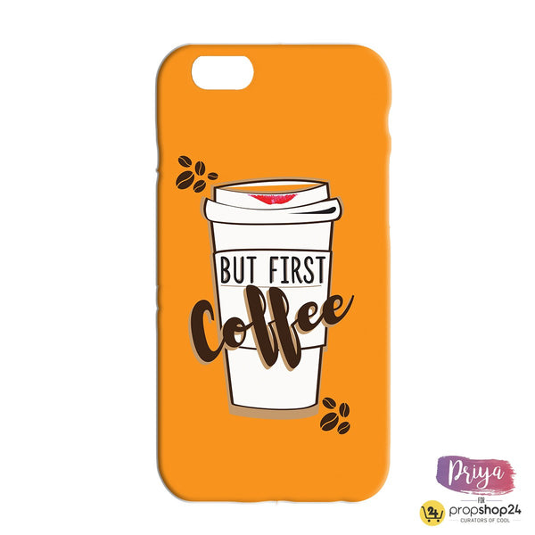 Coffee First Phone Case - propshop-24 - 1