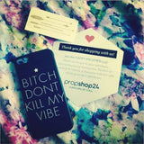 Don't Kill My Vibe Phone Case - propshop-24 - 2