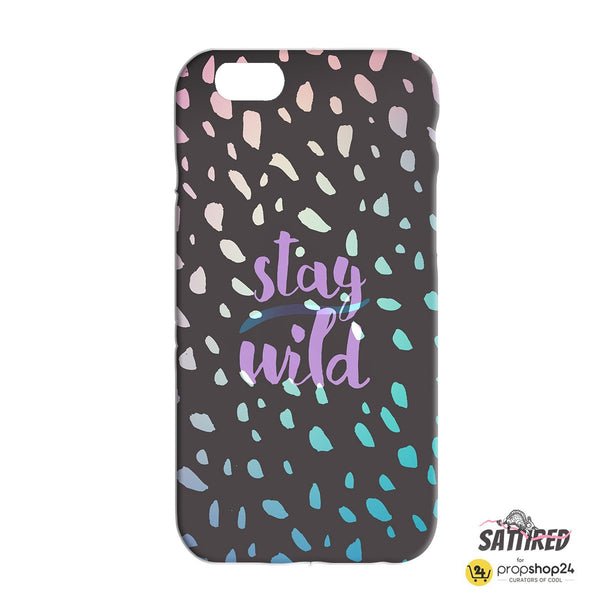 Stay Wild Phone Case-Gadgets-PropShop24.com