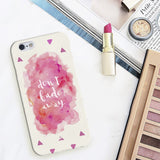 Don'T Fade Away Phone Case-Gadgets-PropShop24.com