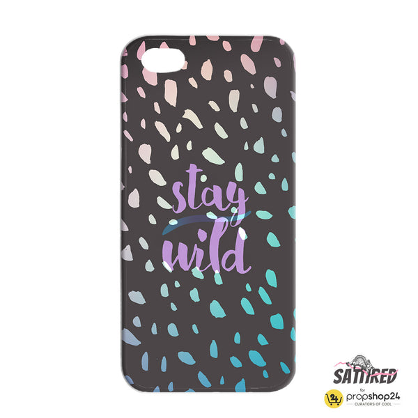Stay Wild Phone Case - propshop-24 - 2